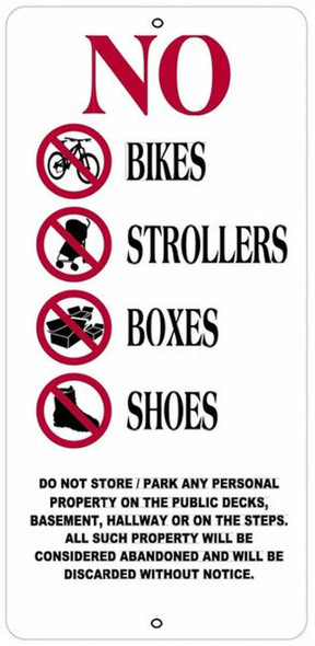 NO BIKES, STROLLERS, BOXES AND SHOES
