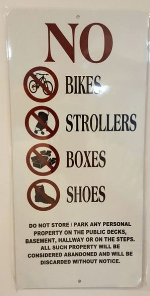 SIGNS NO BIKES, STROLLERS, BOXES AND SHOES