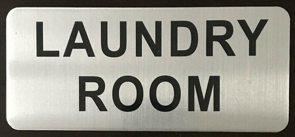SIGNS LAUNDRY ROOM SIGN - BRUSHED ALUMINUM