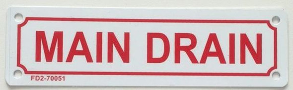 SIGNS MAIN DRAIN SIGN (WHITE, ALUMINUM SIGNS