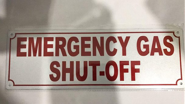 SIGNS EMERGENCY GAS SHUT-OFF SIGN- REFLECTIVE !!!