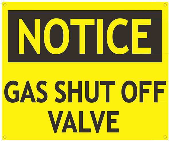NOTICE GAS SHUT OFF VALVE SIGN-