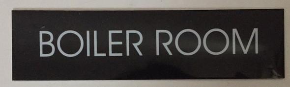 BOILER ROOM SIGN - BLACK (ALUMINUM
