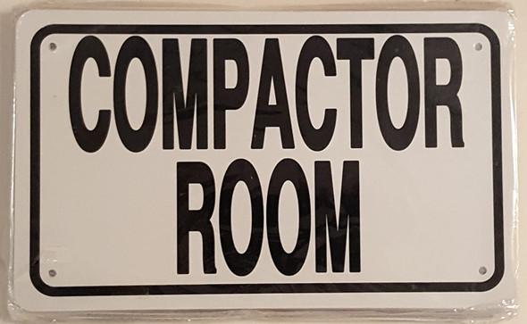 COMPACTOR ROOM SIGN- WHITE ALUMINUM (ALUMINUM