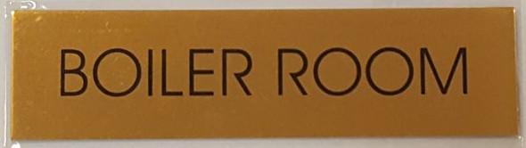 SIGNS BOILER ROOM SIGN - GOLD ALUMINUM