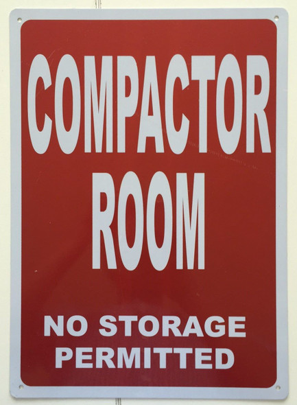 SIGNS COMPACTOR ROOM NO STORAGE PERMITTED SIGN-