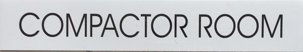 COMPACTOR ROOM SIGN - PURE WHITE