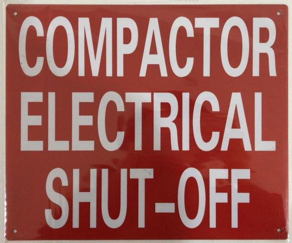 SIGNS COMPACTOR ELECTRICAL SHUT-OFF SIGN- REFLECTIVE !!!