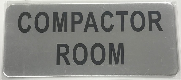 SIGNS COMPACTOR ROOM SIGN – BRUSHED ALUMINUM
