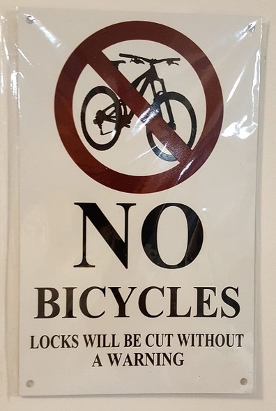 SIGNS NO BICYCLES LOCKS WILL BE CUT