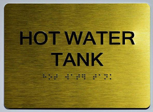 HOT WATER TANK Sign -Tactile Signs