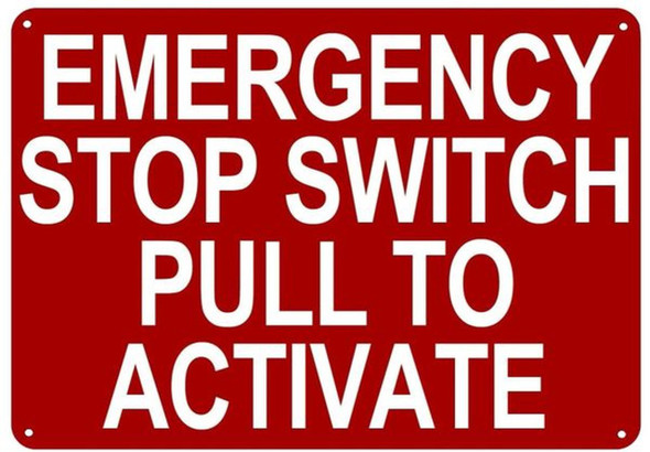 EMERGENCY STOP SWITCH PULL TO ACTIVATE