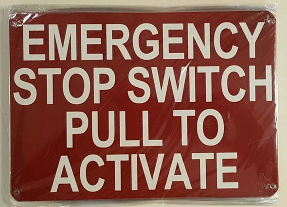SIGNS EMERGENCY STOP SWITCH PULL TO ACTIVATE