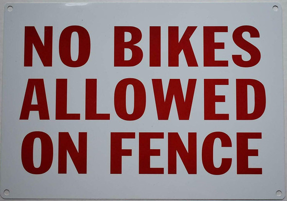 SIGNS NO BIKES ALLOWED ON FENCE SIGN