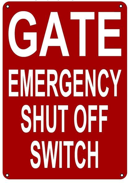 GATE EMERGENCY SHUT OFF SWITCH SIGN