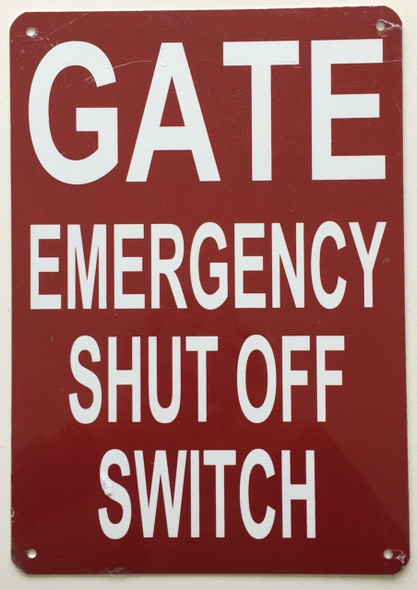 SIGNS GATE EMERGENCY SHUT OFF SWITCH SIGN