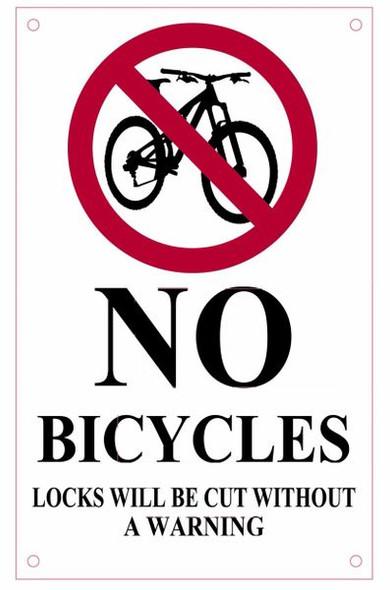 NO BICYCLES LOCKS WILL BE CUT