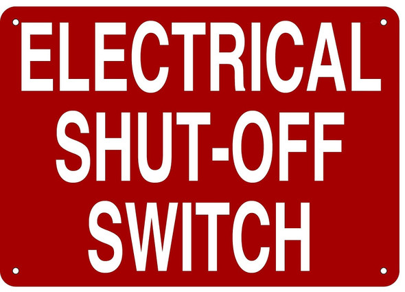 ELECTRICAL SHUT-OFF SWITCH SIGN- REFLECTIVE !!!