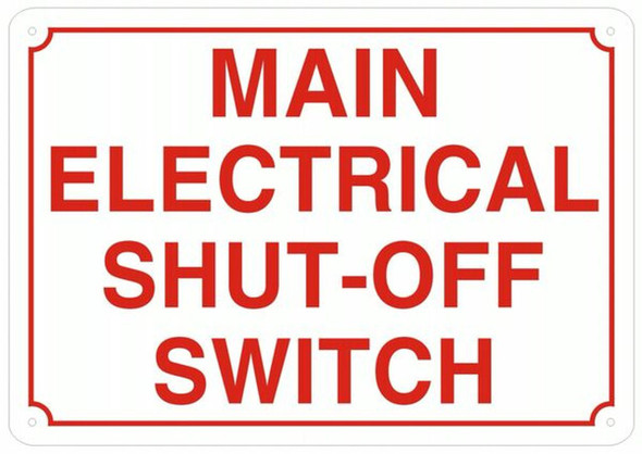 MAIN ELECTRICAL SHUT-OFF SWITCH SIGN- REFLECTIVE