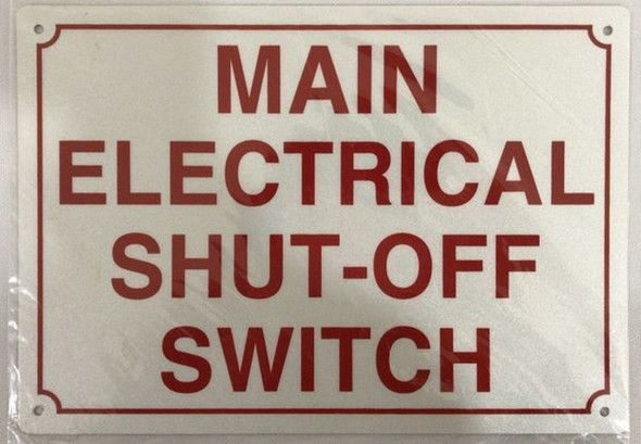 SIGNS MAIN ELECTRICAL SHUT-OFF SWITCH SIGN- REFLECTIVE