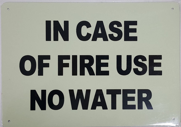 IN CASE OF FIRE USE NO