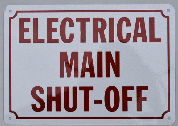 SIGNS ELECTRICAL MAIN SHUT-OFF SIGN (ALUMINUM SIGNS