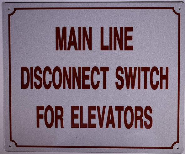 SIGNS MAIN LINE DISCONNECT SWITCH FOR ELEVATOR