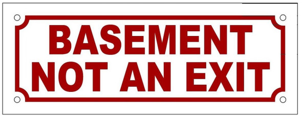 BASEMENT NOT AN EXIT SIGN (WHITE,