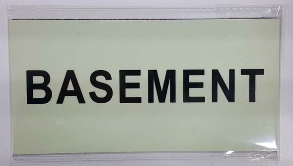 BASEMENT SIGN - PHOTOLUMINESCENT GLOW IN