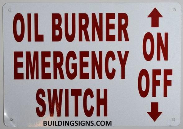 OIL BURNER EMERGENCY SWITCH SIGN (ALUMINUM