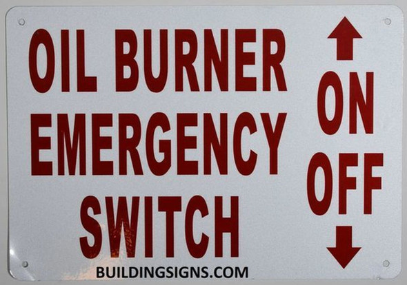 SIGNS OIL BURNER EMERGENCY SWITCH SIGN (ALUMINUM