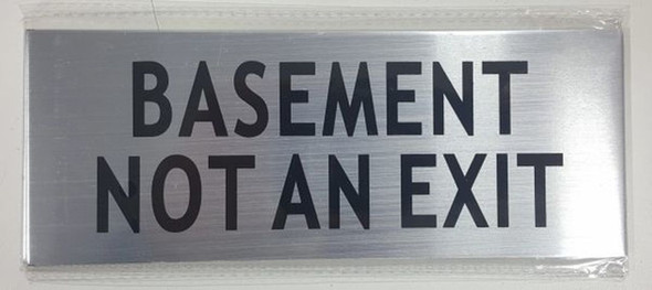 SIGNS BASEMENT NOT AN EXIT SIGN- BRUSHED