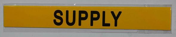 SUPPLY SIGN (STICKER 1X8) YELLOW-(ref062020)