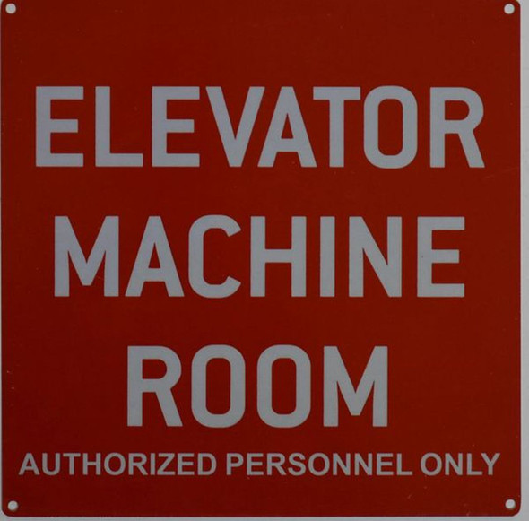 ELEVATOR MACHINE ROOM AUTHORIZED PERSONNEL ONLY