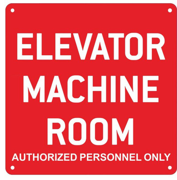 SIGNS ELEVATOR MACHINE ROOM AUTHORIZED PERSONNEL ONLY