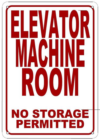 SIGNS ELEVATOR MACHINE ROOM NO STORAGE PERMITTED