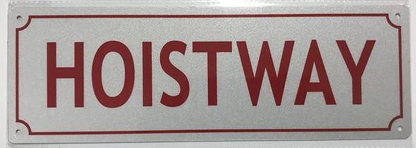 HOISTWAY SIGN- REFLECTIVE !!! (ALUMINUM SIGNS