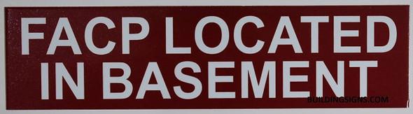 FACP LOCATED IN BASEMENT SIGN (ALUMINUM