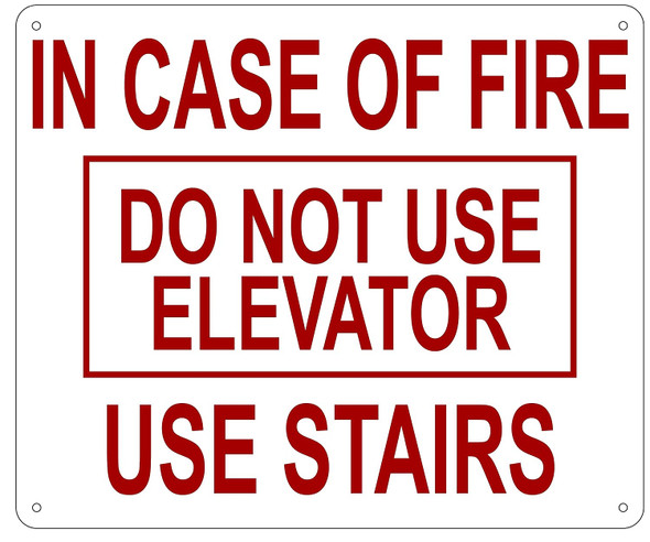 SIGNS IN CASE OF FIRE DO NOT
