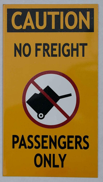 PASSENGERS ONLY NO FREIGHT SIGN (ESCALATOR