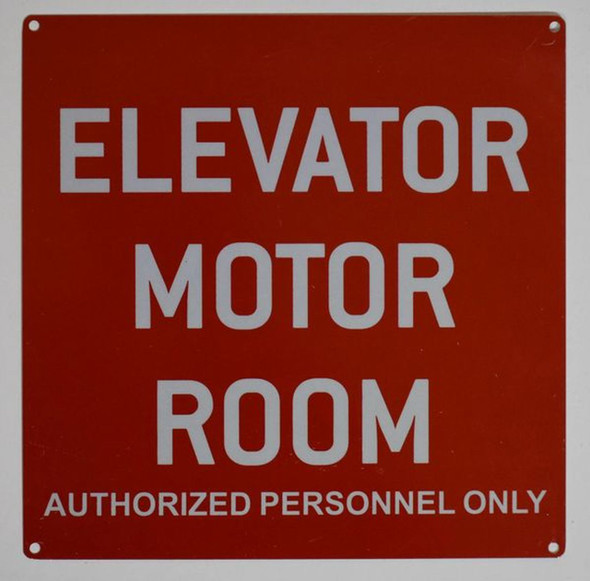 ELEVATOR MOTOR ROOM AUTHORIZED PERSONNEL ONLY