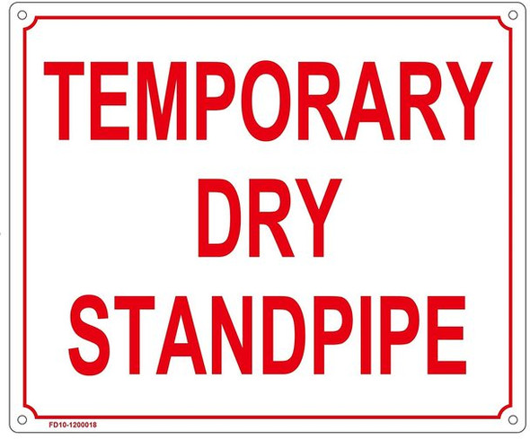 SIGNS TEMPORARY DRY STANDPIPE SIGN WHITE (ALUMINUM