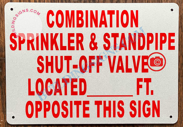 Combination Sprinkler & Standpipe Shut Off Valve Located Opposite This Signage