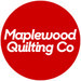 Maplewood Quilting Co