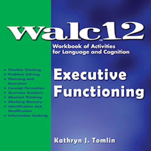 WALC 12 Executive Functioning