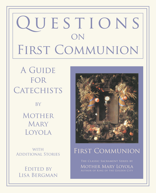 Questions on First Communon