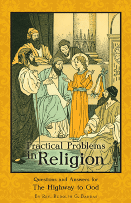 Practical Problems in Religion