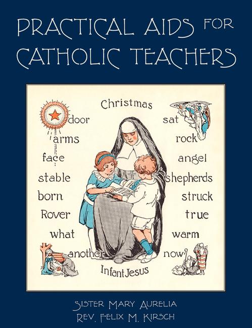 Practical Aids for Catholic Teachers