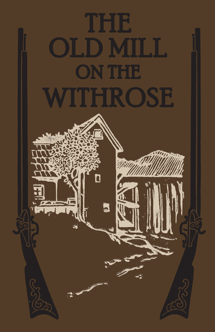 The Old Mill on the Withrose
