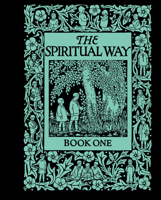 The Spiritual Way: Book 1